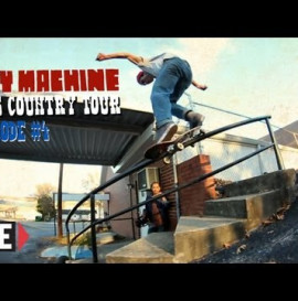 TOY MACHINE GOES COUNTRY TOUR - EPISODE 4