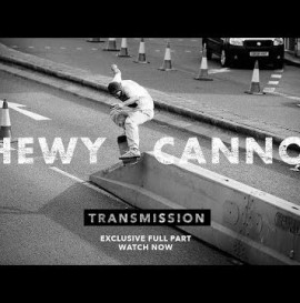 Transmission: Chewy Cannon