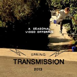 Transmission: Spring 2013