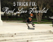 TRANSWORLD - 5 TRICK FIX: FALLEN 'ROAD LESS TRAVELED