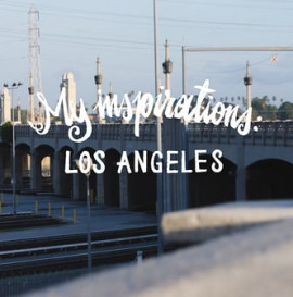 "Turbokolor Co. presents: ""My inspirations - Los Angeles"" by Pawel Swanski"