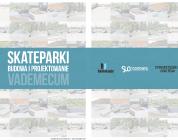 Vademecum - skateparki - budowa i projektowanie.