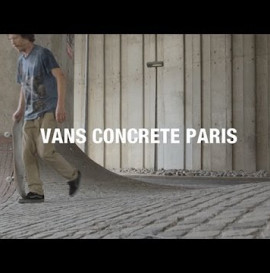VANS FRANCE - VANS CONCRETE PARIS