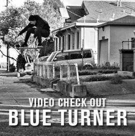 Video Check Out: Blue Turner