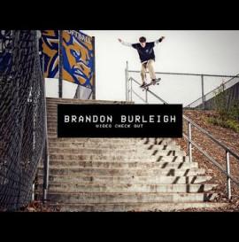 Video Check Out: Brandon Burleigh | TransWorld SKATEboarding