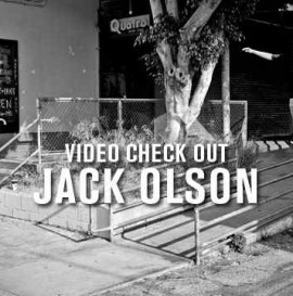 Video Check Out: Jack Olson