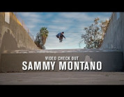 Video Check Out Sammy Montano - TransWorld SKATEboarding