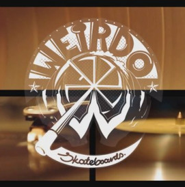 #weirdo skateboards#