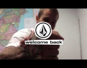 Welcome Back Ryan Sheckler! - Volcom