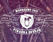 Woodcamp 2014 Turnus 5 Relacja video