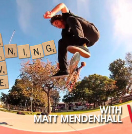 WORLD INDUSTRIES - LEARNING CURVE: MATT MENDENHALL - FRONTSIDE FLIP