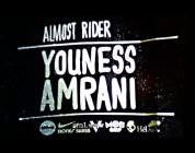 YOUNESS AMRANI: ALMOST X ZUMIEZ