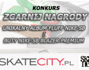 Zgarnij Buty Nike SB BLAZER PREMIUM i unikatowy Album FLUFF NIKE SB.