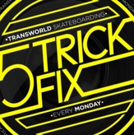 5 Trick Fix: Paul Rodriguez