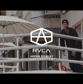 ANDREW REYNOLDS COLLECTION | RVCA SKATE