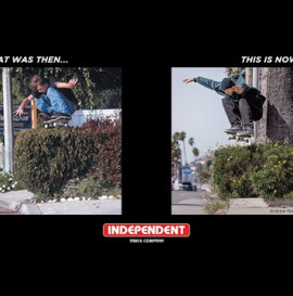 Andrew Reynolds | That Was Then... THIS IS NOW!!! | Independent Trucks