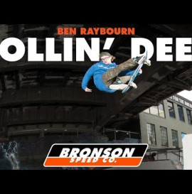 Ben Raybourn for Bronson Speed Co: Rollin' Deep