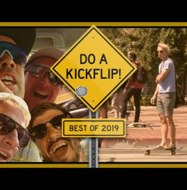 "Best Of ""DO A KICKFLIP!"" 2019"