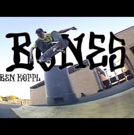 BONES WHEELS - BEN KOPPL