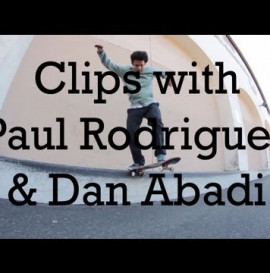 Clips with Paul Rodriguez