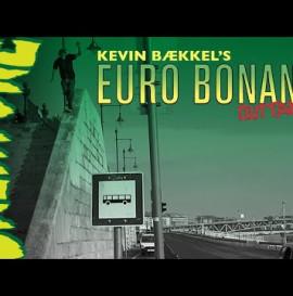 Creature's Euro Bonanza Outtakes | Kevin Bækkel
