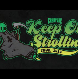 Creature Skateboards: Keep on Strollin' Tour