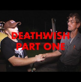 Deathwish Part One: Jamie Foy & Jake Hayes