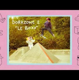 Dorkzone 2 Le Boxx