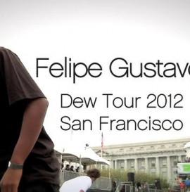 Felipe Gustavo at Dew Tour San Francisco 2012