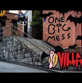 "Franky Villani's ""One Big Mess"" Part"