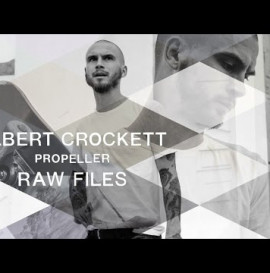 "Gilbert Crockett ""Propeller"" RAW FILES"