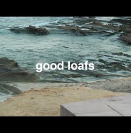 good loafs