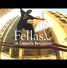 """Hélas' """"Fellas: A Cappella BCN"""" Video"""