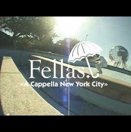 """Hélas """"Fellas: A Cappella NYC"""" Video"""