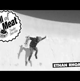 Hall Of Meat: Ethan Rhoads