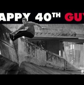 Happy 40th Birthday Guy!