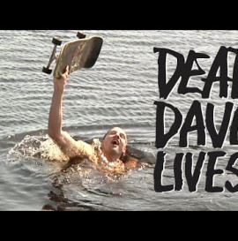 """Heroin's """"Dead Dave Lives"""" Video"""