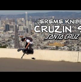 Hillbombs and Classic Spots: SF w/ Jereme Knibbs // Santa Cruz Skateboards