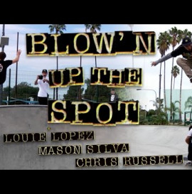 Independent Trucks: Blown Up The Spot! Lopez, Silva, and Russell at Alondra