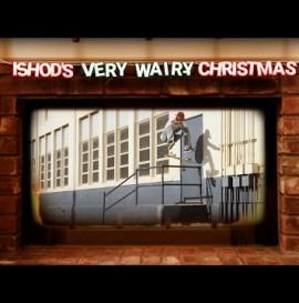 Ishod's Very Wair-y Christmas