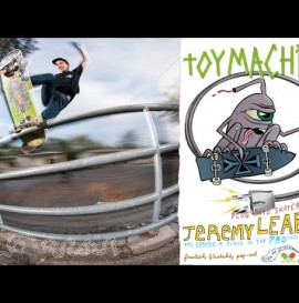 Jeremy Leabres is PRO for the bloodsucking skateboard co that is Toy Machine!