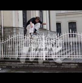 "Kraków Bulls (Byczki) ""If You Don't Skate, Don't Start"" / Repeat / PREMIERE"