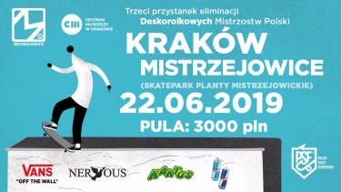 Kraków - Eliminacje Deskorolkowych Mistrzostw Polski 2019