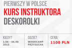 Kurs Instruktora Deskorolki.