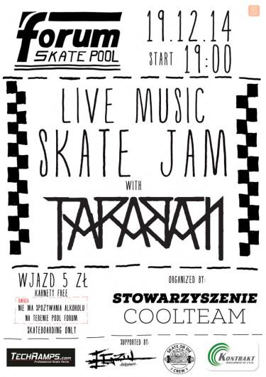 """LIVE MUSIC SKATE JAM"" with TARABAN w krakowskim Pool Forum"