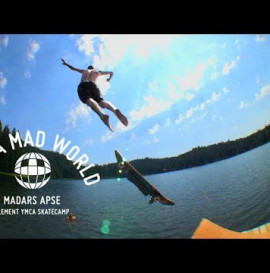Madars Apse - It's A Mad World - Skate Camp - Ep6