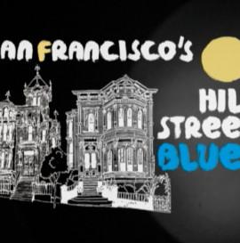 Magenta's SF Hill Street Blues