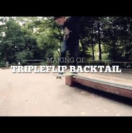 MAKING OF TRIPLE KICKFLIP BACKSIDE TAILSLIDE