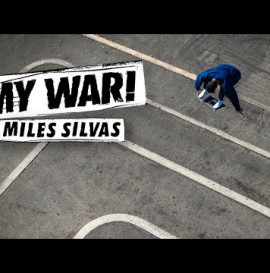 My War: Miles Silvas