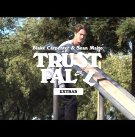 Nike SB | Blake Carpenter and Sean Malto | Trust Fall Extras